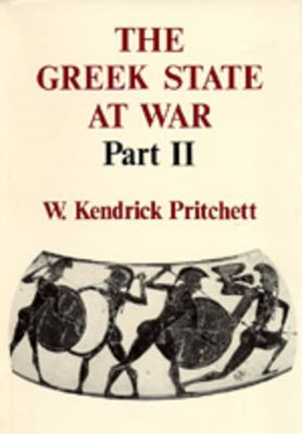 The Greek State at War: Part II 9780520025653