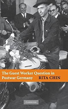 The Guest Worker Question in Postwar Germany