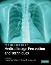 The Handbook of Medical Image Perception and Techniques 9780521513920
