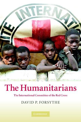 The Humanitarians: The International Committee of the Red Cross 9780521612814