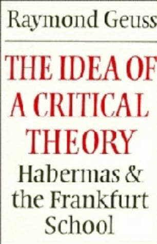 The Idea of a Critical Theory: Habermas and the Frankfurt School 9780521240727