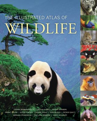 The Illustrated Atlas of Wildlife 9780520257856