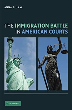 The Immigration Battle in American Courts 9780521767088