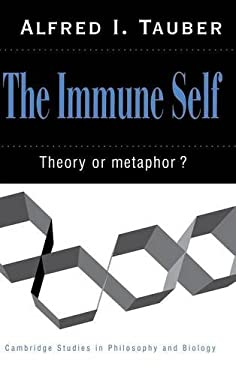 The Immune Self: Theory or Metaphor? 9780521461887