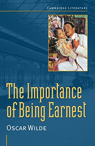 Oscar Wilde: 'The Importance of Being Earnest' 9780521639521