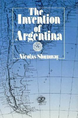 The Invention of Argentina 9780520069060