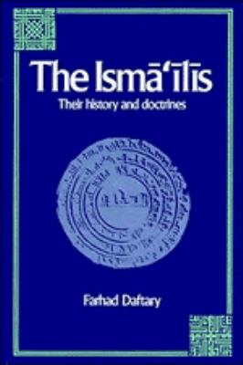 The Isma'ilis: Their History and Doctrines 9780521370196