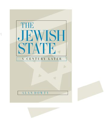 The Jewish State: A Century Later 9780520229112