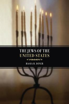 The Jews of the United States, 1654 to 2000 9780520227736