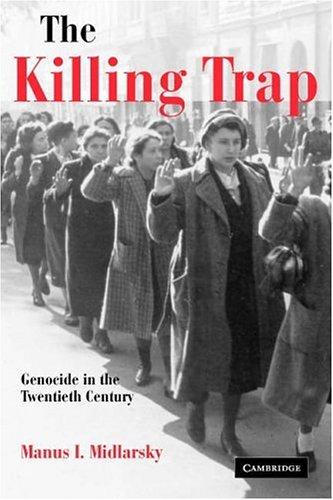 The Killing Trap: Genocide in the Twentieth Century 9780521894692