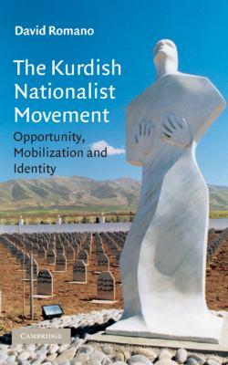 The Kurdish Nationalist Movement: Opportunity, Mobilization, and Identity