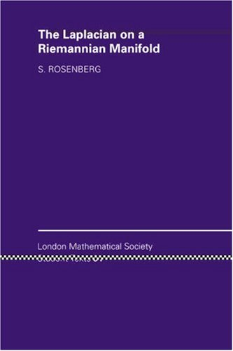 The Laplacian on a Riemannian Manifold: An Introduction to Analysis on Manifolds