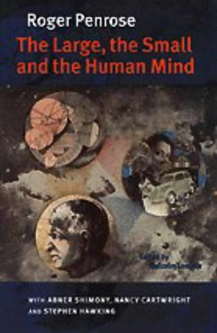 The Large, the Small and the Human Mind 9780521563307
