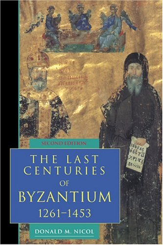 The Last Centuries of Byzantium, 1261 1453 9780521439916