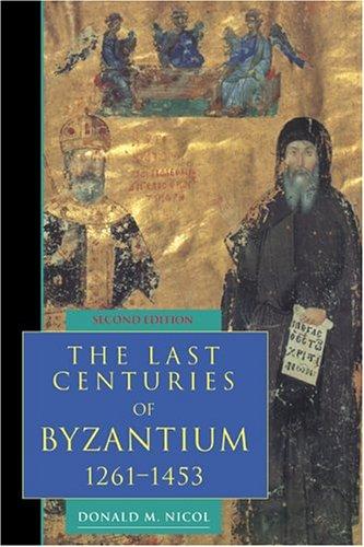 The Last Centuries of Byzantium, 1261 1453 9780521439916