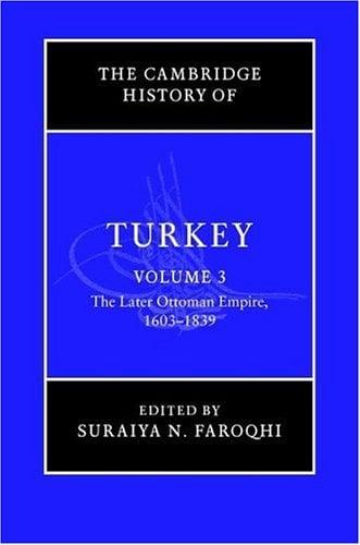 The Later Ottoman Empire, 1603-1839: T