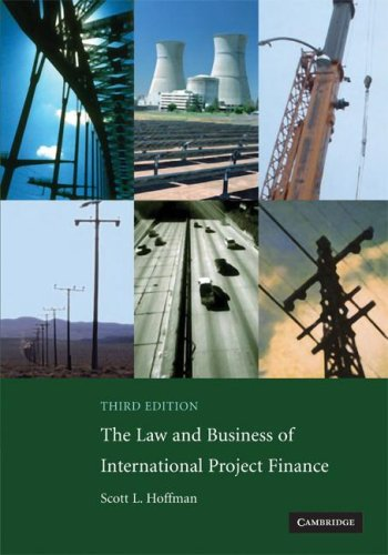 The Law and Business of International Project Finance 9780521708784