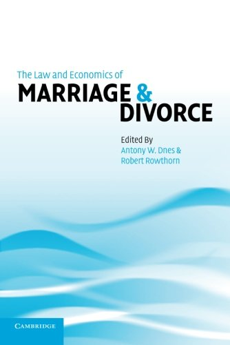 The Law and Economics of Marriage and Divorce 9780521006323