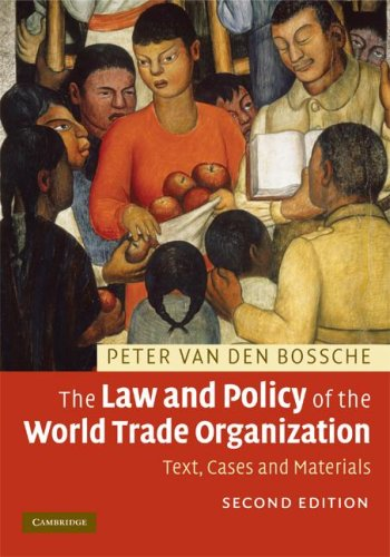 The Law and Policy of the World Trade Organization: Text, Cases and Materials 9780521898904