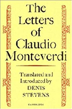 The Letters of Claudio Monteverdi