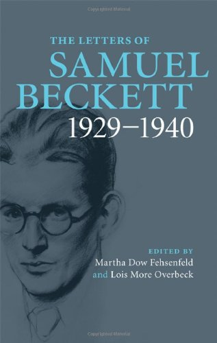 The Letters of Samuel Beckett, Volume I: 1929-1940 9780521867931