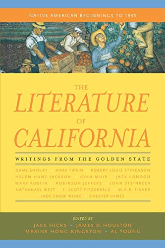 The Literature of California, Volume 1: Native American Beginnings to 1945 9780520222120
