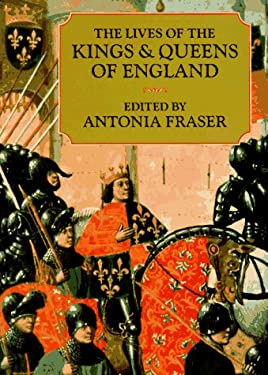 The Lives of the Kings and Queens of England 9780520204096