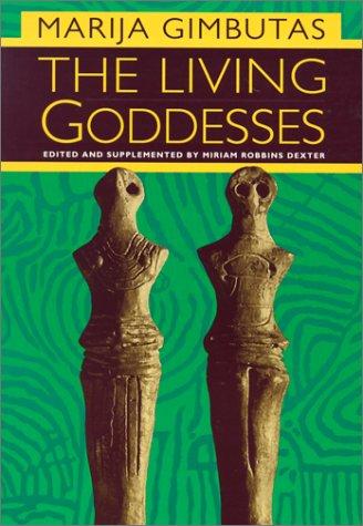 The Living Goddesses 9780520229150