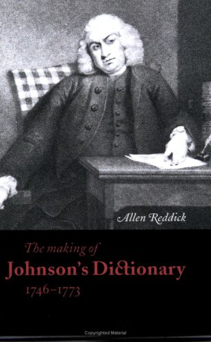 The Making of Johnson's Dictionary 1746 1773 9780521568388