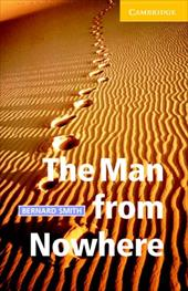 The Man from Nowhere [With CD] 1772059