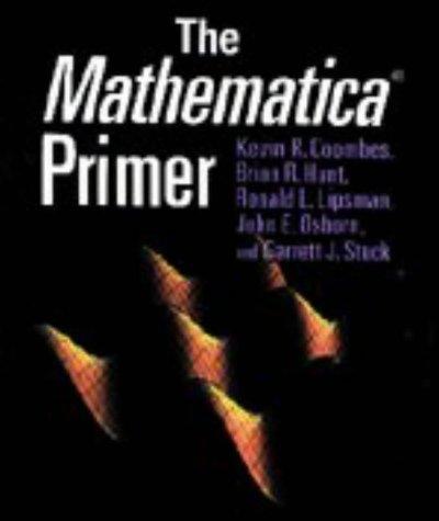 The Mathematica (R) Primer