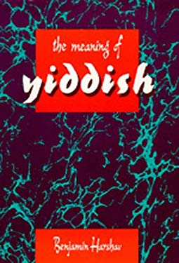 The Meaning of Yiddish 9780520059474
