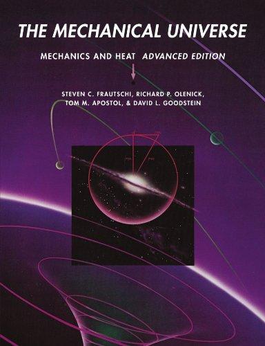 The Mechanical Universe: Mechanics and Heat 9780521715904