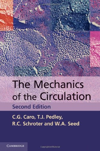 The Mechanics of the Circulation 9780521151771