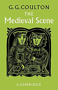 The Medieval Scene: An Informal Introduction to the Middle Ages 9780521091060