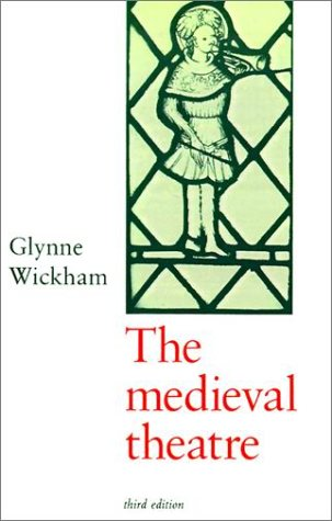 The Medieval Theatre - 3rd Edition