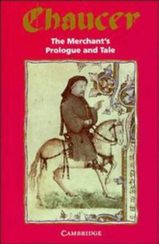 The Merchant's Prologue and Tale 9780521046312