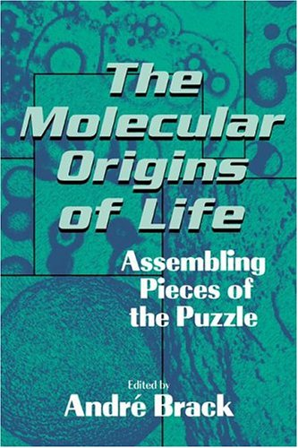 The Molecular Origins of Life: Assembling Pieces of the Puzzle 9780521564755