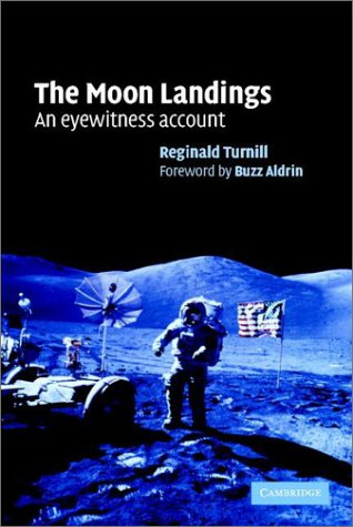 The Moonlandings: An Eyewitness Account 9780521815956