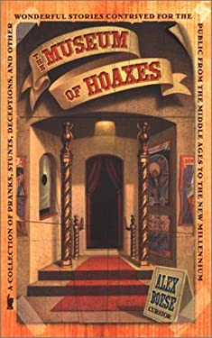 The Museum of Hoaxes 9780525946786