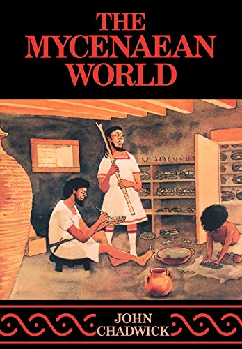 The Mycenaean World 9780521290371