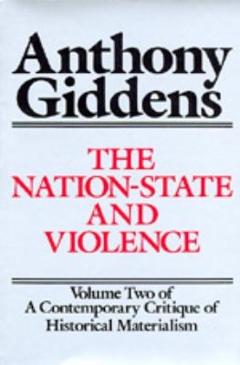 The Nation-State and Violence: Volume 2 of a Contemporary Critique of Historical Materialism 9780520060395