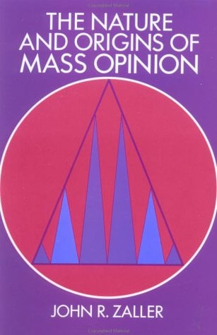 The Nature and Origins of Mass Opinion 9780521407861