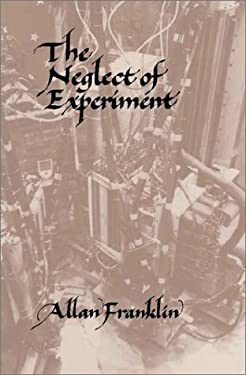The Neglect of Experiment 9780521320160