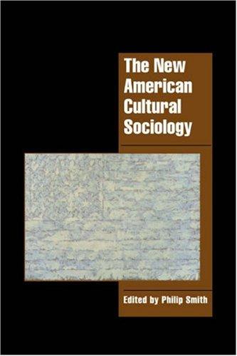 The New American Cultural Sociology - Smith, Philip / Alexander, Jeffrey C. / Seidman, Steven