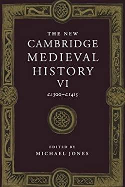 The New Cambridge Medieval History: Volume 6, C.1300 C.1415