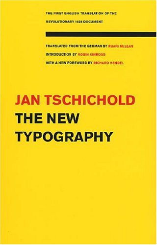 The New Typography: A Handbook for Modern Designers 9780520250123