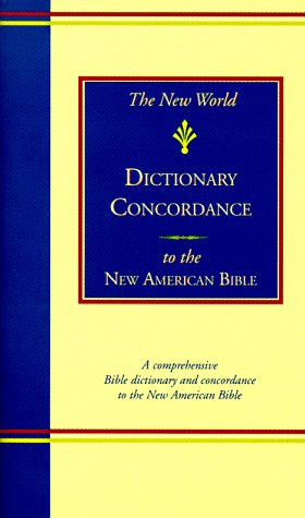 The New World Dictionary-Concordance-NABRE 9780529045409