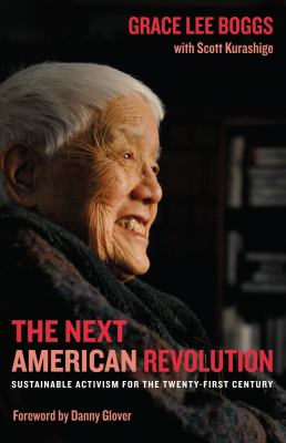 The Next American Revolution: Sustainable Activism for the Twenty-First Century 9780520269248