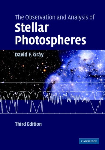 The Observation and Analysis of Stellar Photospheres 9780521851862